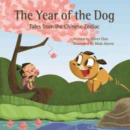 The Year of the Dog (Tales from the Chinese Zodiac Series)