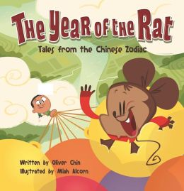 The Year of the Rat (Tales from the Chinese Zodiac Series)