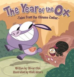 The Year of the Ox (Tales from the Chinese Zodiac Series)