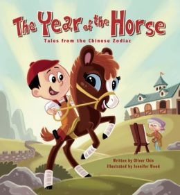 The Year of the Horse (Tales from the Chinese Zodiac Series)