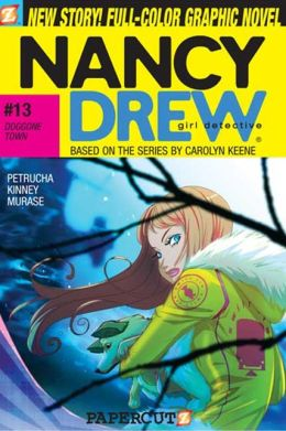Doggone Town (Nancy Drew Graphic Novel Series #13)