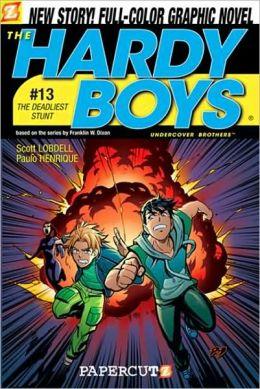 The Deadliest Stunt (Hardy Boys Graphic Novel Serie #13)