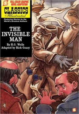 The Invisible Man (Papercutz Classics Illustrated Series)