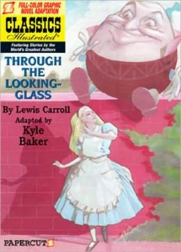 Through the Looking Glass (Papercutz Classics Illustrated Series)