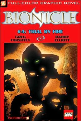 Trial by Fire (Bionicle Series #04)