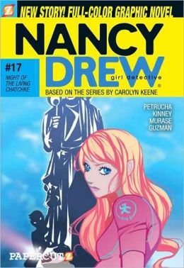 Night of the Living Chatchke (Nancy Drew Graphic Novels Sereis #17)