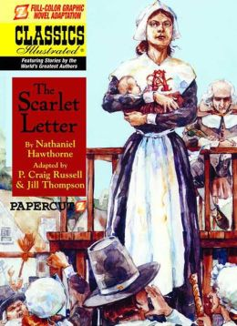 The Scarlet Letter (Papercutz Classics Illustrated Series)