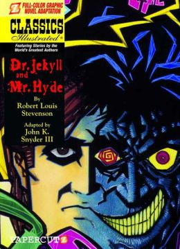 Dr. Jekyll and Mr. Hyde (Papercutz Classics Illustrated Series)