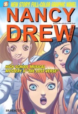 High School Musical Mystery II: The Lost Verse (Nancy Drew Graphic Novel Series #21)