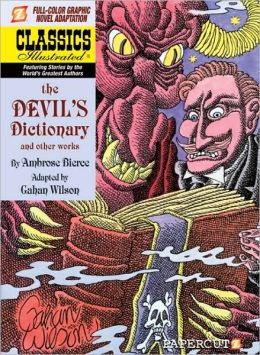 The Devil's Dictionary (Papercutz Classics Illustrated Series)