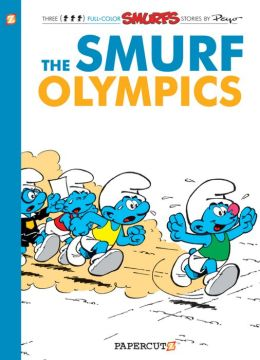 The Smurf Olympics (Smurfs Series #11)