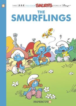 The Smurflings (Smurfs Graphic Novels Series #15)