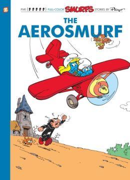The Aerosmurf (Smurfs Graphic Novels Series #16)