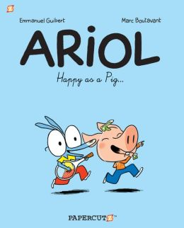 Happy as a Pig... (Ariol Graphic Novels Series #3)