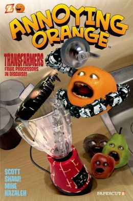 Transfarmers: Food Processors in Disguise! (Annoying Orange Graphic Novels Series #5)