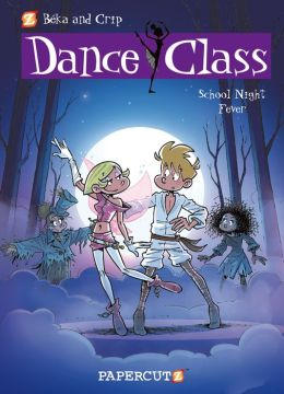 School Night Fever (Dance Class Graphic Novels Series #7)