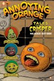 Book Cover Image. Title: Annoying Orange #4:  Tales from the Crisper, Author: Scott Shaw!
