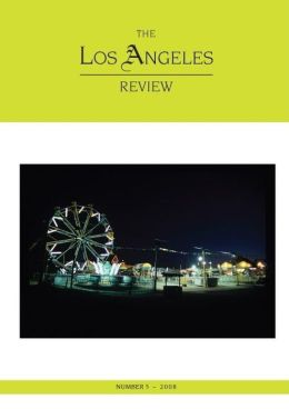 The Los Angeles Review No. 5