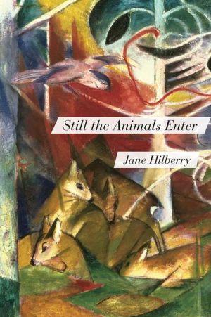 Still the Animals Enter
