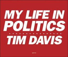 Tim Davis: My Life in Politics