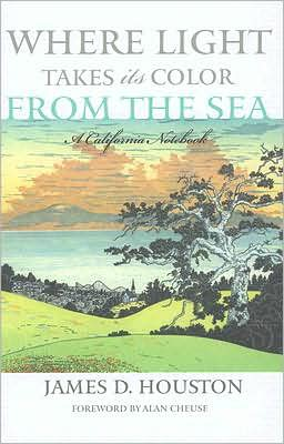 Where Light Takes Its Color from the Sea: A California Notebook