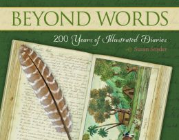Beyond Words: 200 Years of Illustrated Diaries