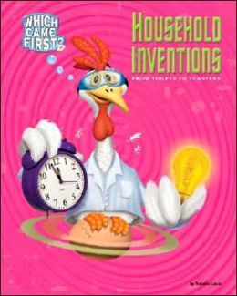 Household Inventions: From Toilets to Toasters
