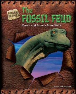 Fossil Feud: Marsh and Cope's Bone Wars