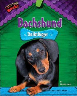 Dachshund: The Hot Dogger