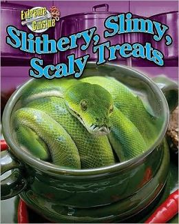 Slithery, Slimy, Scaly Treats