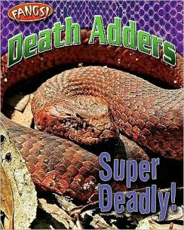 Death Adders: Super Deadly!