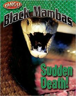 Black Mambas: Sudden Death!