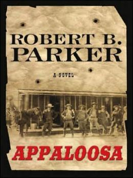 Appaloosa (Virgil Cole/Everett Hitch Series #1)