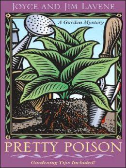 Pretty Poison (Peggy Lee Garden Series #1)