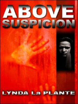 Above Suspicion (Anna Travis Series #1)