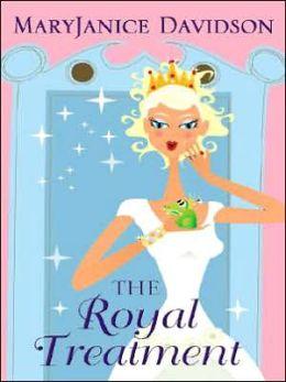 The Royal Treatment (Alaskan Royal Family Series #1)