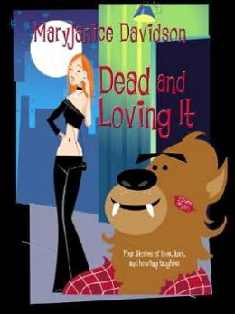 Dead and Loving It (Wyndham Werewolf Series #5)