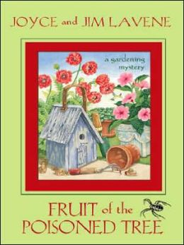 Fruit of the Poisoned Tree (Peggy Lee Garden Series #2)