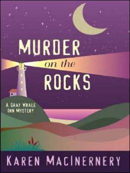 Murder on the Rocks (Gray Whale Inn Series #1)