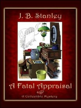 A Fatal Appraisal (Collectible Mystery Series #2)