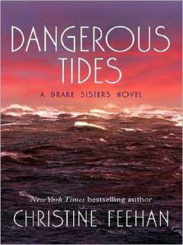 Dangerous Tides (Drake Sisters Series #4)