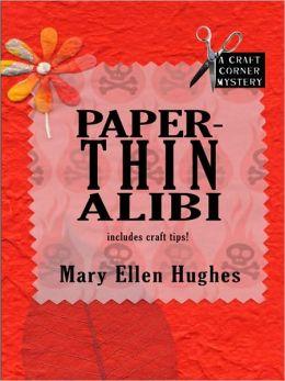 Paper-Thin Alibi