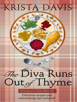 The Diva Runs Out of Thyme (Domestic Diva Series #1)