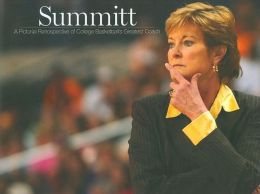 Summitt: A Pictorial Retrospective of College Basketball's Greatest Coach