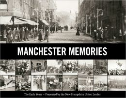 Manchester Memories: The Early Years