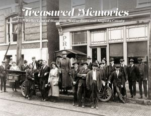 Treasure Memories: Reflections of the Early Years in Staunton, Waynesboro and Augusta County