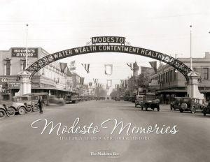 Modesto Memories: The Early Years