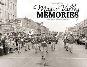 Magic Valley Memories, Volume II