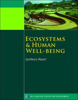 Ecosystems and Human Well-Being: Synthesis Report