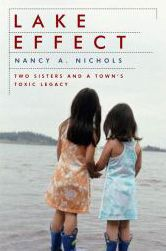 Lake Effect: Two Sisters and a Town's Toxic Legacy